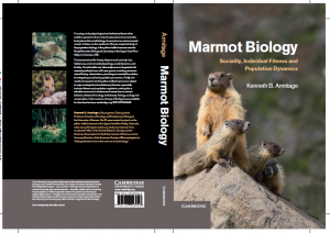 """Marmot Biology. Sociality, Individual Fitness and Population Dynamics""."